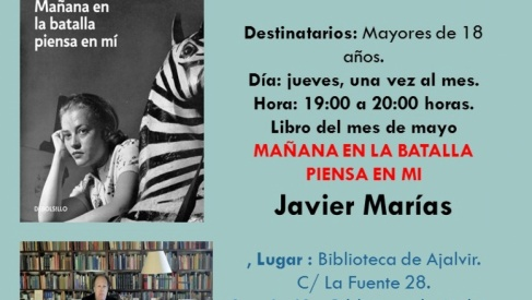 """Reunión Club de Lectura 30-5-19 """"Mañana en la batalla piensa en mi"""" de Javier Marías"""