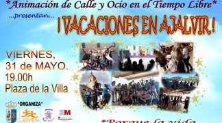 """""""Vacaciones en Ajalvir"""". El Musical. Viernes 31 de Mayo"""